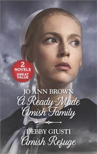 A Ready-Made Amish Family and Amish Refuge: An Anthology