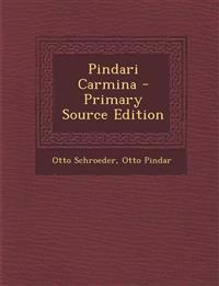 Pindari Carmina - Primary Source Edition