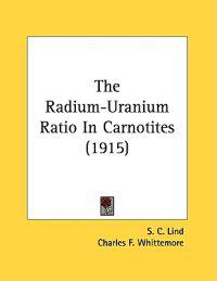 The Radium-Uranium Ratio In Carnotites
