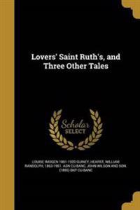 LOVERS ST RUTHS & 3 OTHER TALE