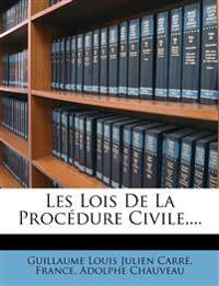Les Lois De La Procédure Civile,...