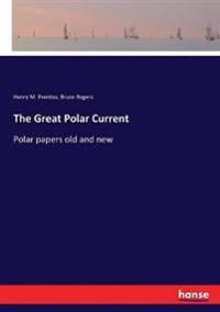 The Great Polar Current