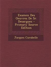 Examen Des Oeuvres De Sr. Desargues