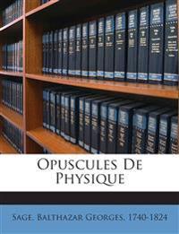 Opuscules De Physique