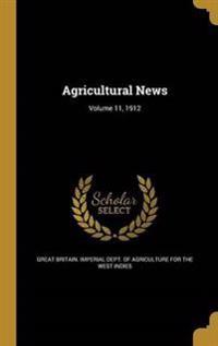 AGRICULTURAL NEWS V11 1912
