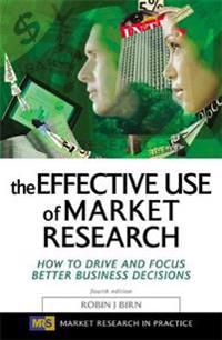 The Effective Use of Market Research