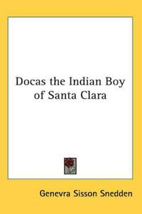 Docas the Indian Boy of Santa Clara