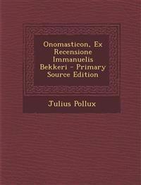 Onomasticon, Ex Recensione Immanuelis Bekkeri