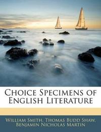 Choice Specimens of English Literature