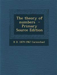 The Theory of Numbers - Primary Source Edition