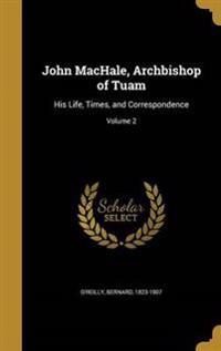 JOHN MACHALE ARCHBISHOP OF TUA
