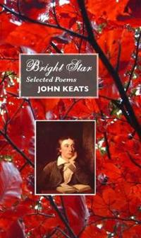 Bright Star: Selected Poems