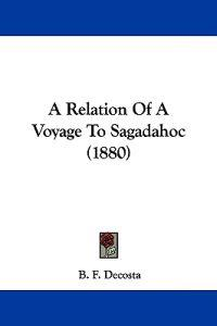 A Relation of a Voyage to Sagadahoc