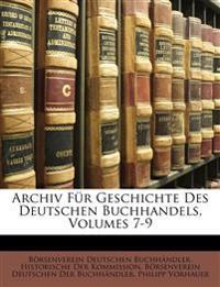 Archiv für Geschichte des Deutschen Buchhandels, VII.
