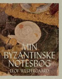 Min byzantinske notesbog