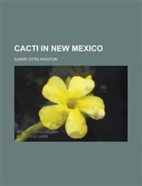 Cacti in New Mexico