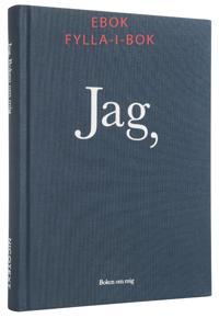 JAG : Boken om mig