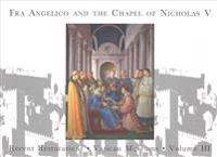 Fra Angelico and the Chapel of Nicholas V