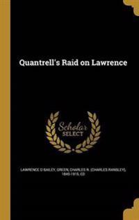 QUANTRELLS RAID ON LAWRENCE
