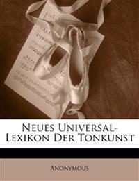 Neues Universal-Lexikon der Tonkunst. Dritter Band.