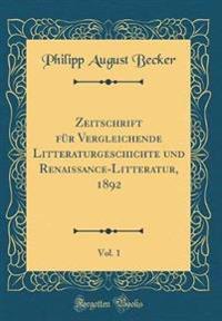 Zeitschrift für Vergleichende Litteraturgeschichte und Renaissance-Litteratur, 1892, Vol. 1 (Classic Reprint)