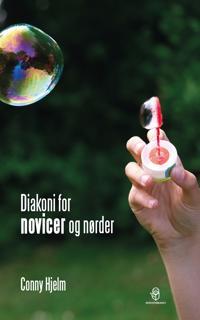 Diakoni for novicer og nørder