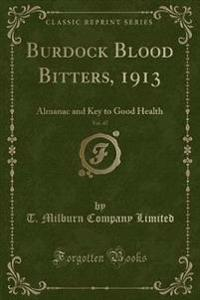 Burdock Blood Bitters, 1913, Vol. 47
