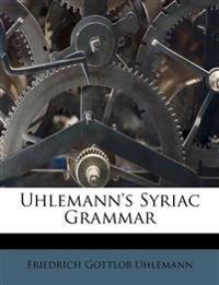 Uhlemann's Syriac Grammar