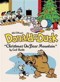 "Walt Disney's Donald Duck: ""christmas on Bear Mountain"" (the Complete Carl Barks Disney Library Vol. 5)"
