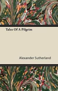 Tales of a Pilgrim