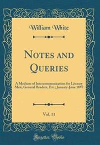 Notes and Queries, Vol. 11