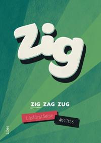 Zig Zag Zug - Zig läsförståelse åk 4-6