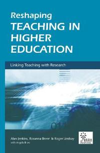 Reshaping Teaching in Higher Education