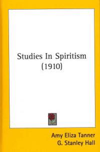 Studies in Spiritism