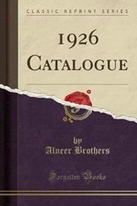1926 Catalogue (Classic Reprint)