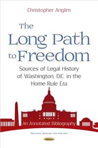 The Long Path to Freedom