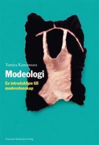 Modeologi - En introduktion till modevetenskap