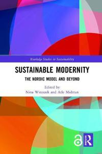 Sustainable Modernity: The Nordic Model and Beyond