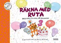 Räkna med Ruta : dela och plussa på kalaset