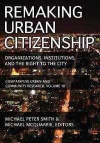 Remaking Urban Citizenship