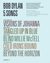 Bob Dylan, 5 Songs