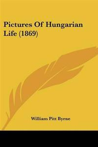 Pictures of Hungarian Life