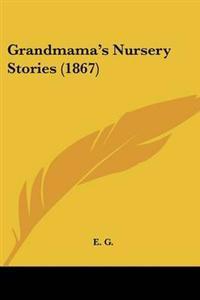 Grandmama's Nursery Stories