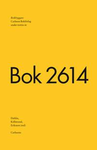 Bokbyggare : Carlsson Bokförlag under trettio år : bok 2614