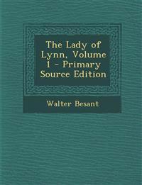 The Lady of Lynn, Volume 1