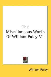 The Miscellaneous Works of William Paley