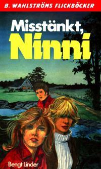 Ninni 1 - Misstänkt, Ninni