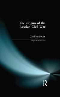 The Origins of the Russian Civil War