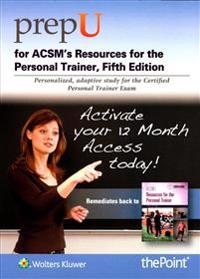 Prepu for ACSM's Resources for the Personal Trainer