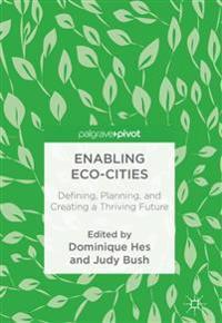 Enabling Eco-Cities
